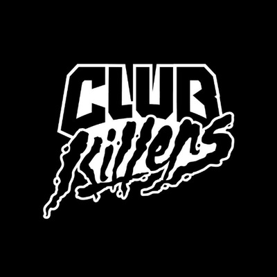 CLUBKILLERS